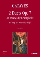 Gatayes, 2 Duets Op. 7 on themes by Krumpholtz Edited by Emanuela Degli Esposti For harp and piano or two harps {urtext} UT Orpheus Edizioni, 2011, Bologna.